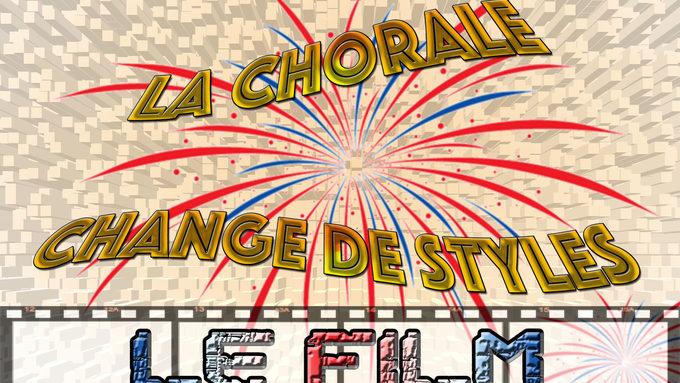 La chorale Change De Style - Le Film.jpg